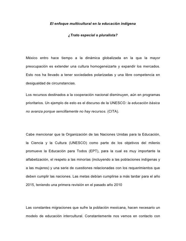El enfoque multicultural en la educación indígena                          ¿Trato especial o pluralista?México entro hace ...