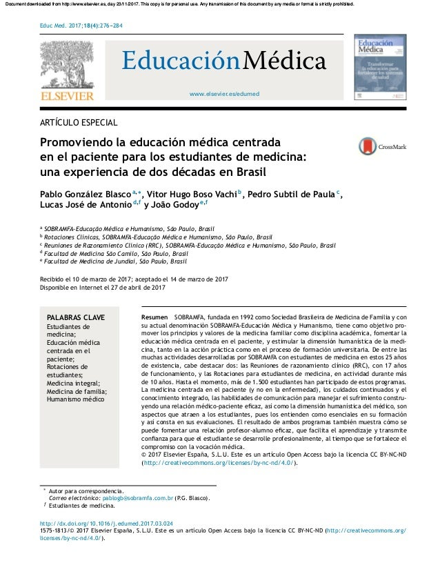 Educ Med. 2017;18(4):276---284 www.elsevier.es/edumed EducaciónMédica ARTÍCULO ESPECIAL Promoviendo la educación médica ce...
