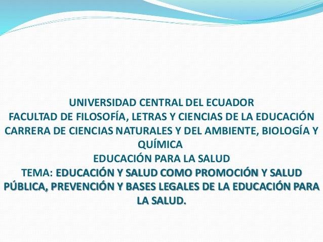 UNIVERSIDAD CENTRAL DEL ECUADOR FACULTAD DE FILOSOFÍA, LETRAS Y CIENCIAS DE LA EDUCACIÓN CARRERA DE CIENCIAS NATURALES Y D...