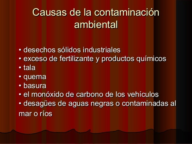 Contaminación del aireContaminación del aire es la adición dañina a la atmósfera de gaseses la adición dañina a la atmósfe...
