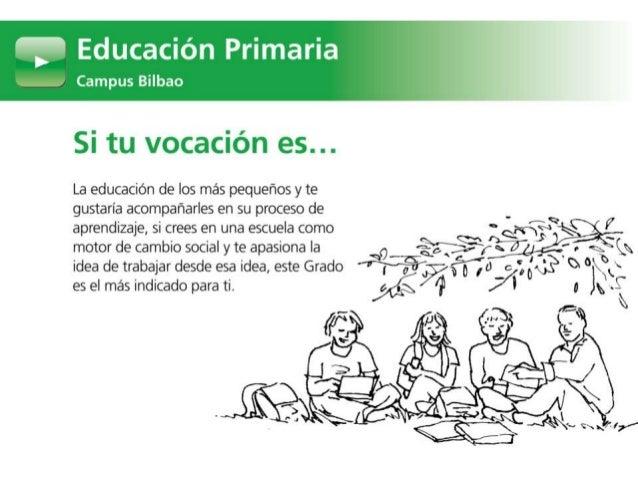 Grado en Educación Primaria. Campus Bilbao