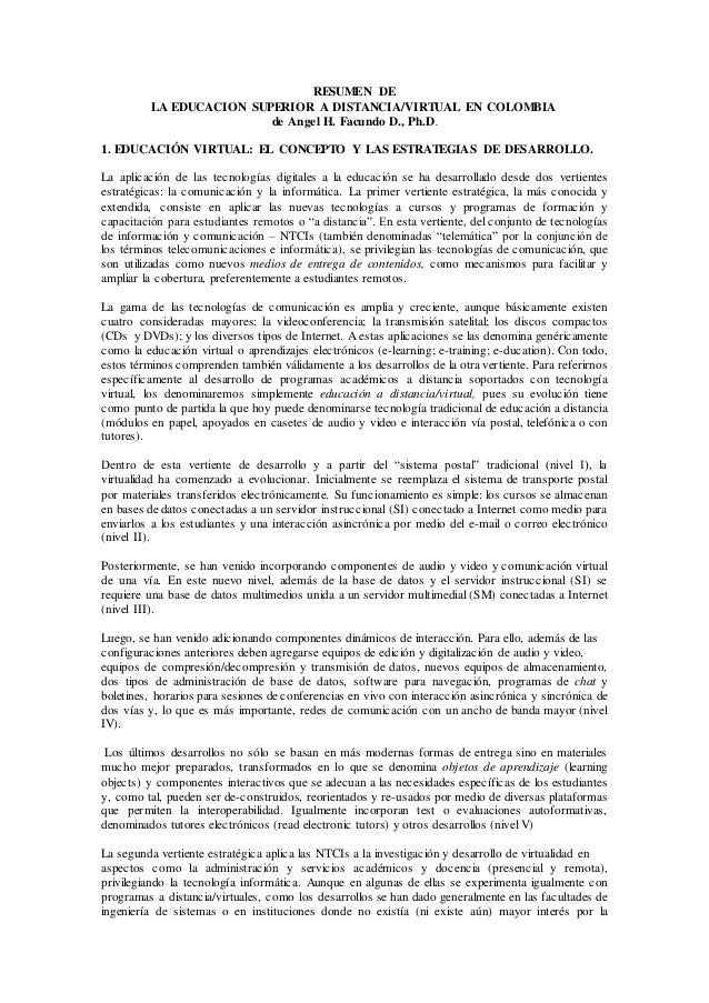 RESUMEN DE LA EDUCACION SUPERIOR A DISTANCIA/VIRTUAL EN COLOMBIA de Angel H. Facundo D., Ph.D. 1. EDUCACIÓN VIRTUAL: EL CO...