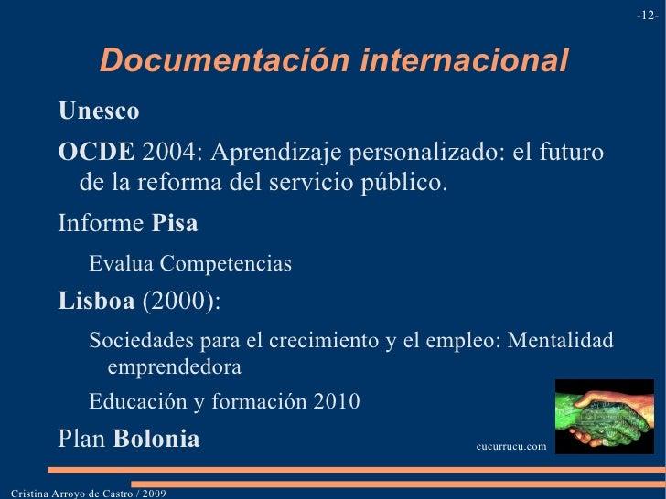 Medios informático s </li></ul>Cristina Arroyo de Castro / 2009 Cristina Arroyo de Castro / 2009 - - comunicacionblogofoli...