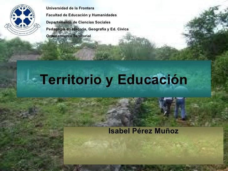 Universidad de la FronteraFacultad de Educación y HumanidadesDepartamento de Ciencias SocialesPedagogía en Historia, Geogr...