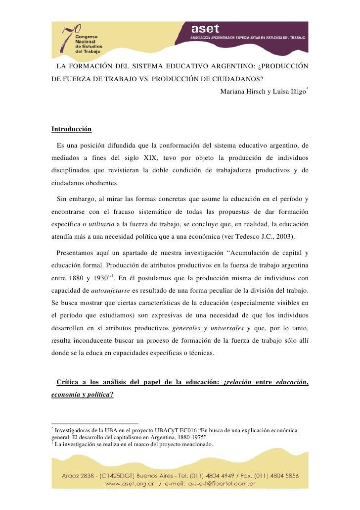 LA FORMACIÓN DEL SISTEMA EDUCATIVO ARGENTINO: ¿PRODUCCIÓN DE FUERZA DE TRABAJO VS. PRODUCCIÓN DE CIUDADANOS?              ...