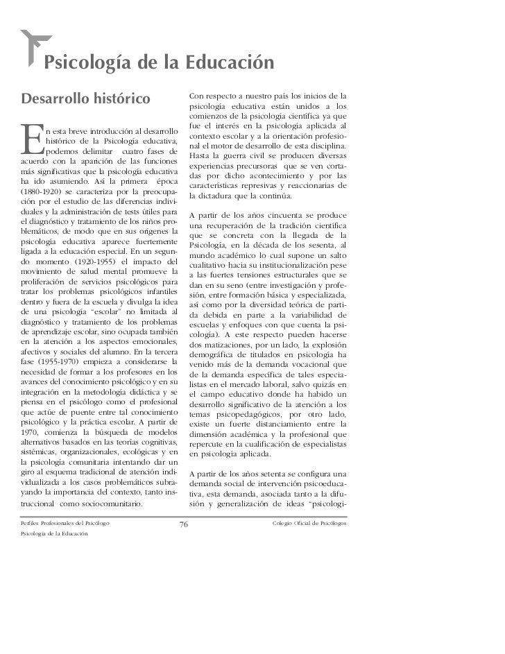 Psicolog'a de la Educaci—nDesarrollo hist—rico                                   Con respecto a nuestro pa's los inicios d...