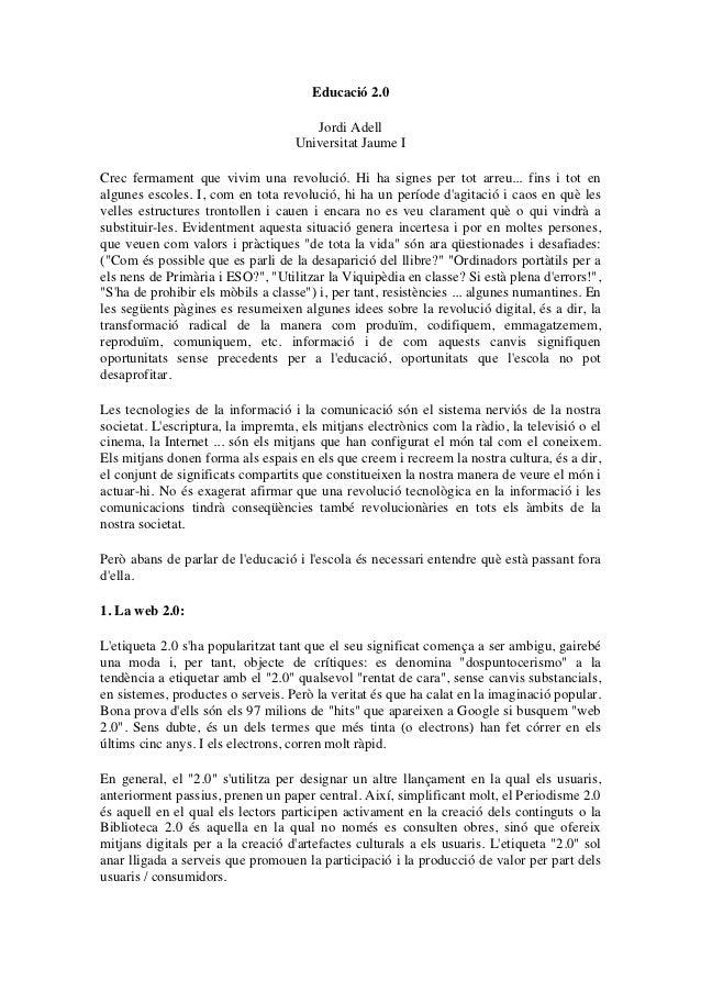 Educació 2.0                                         Jordi Adell                                   Universitat Jaume ICrec...