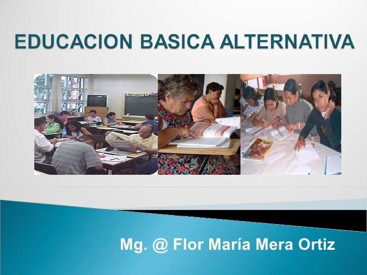 Mg. @ Flor María Mera Ortiz