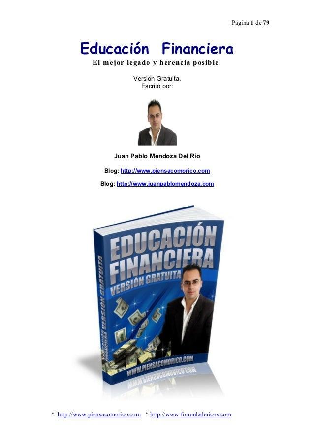 Página 1 de 79          Educación Financiera              El mejor legado y herencia posible.                            V...