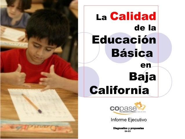 La   Calidad                       de laEducación   Básica                            en       BajaCalifornia      Informe...