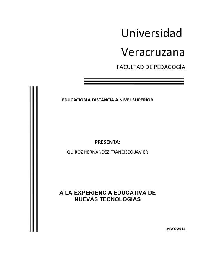 Universidad                         Veracruzana                      FACULTAD DE PEDAGOGÍAEDUCACION A DISTANCIA A NIVEL SU...