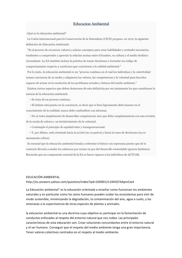 Educacion Ambiental¿Qué es la educación ambiental? La Unión Internacional para la Conservación de la Naturaleza (UICN) pro...