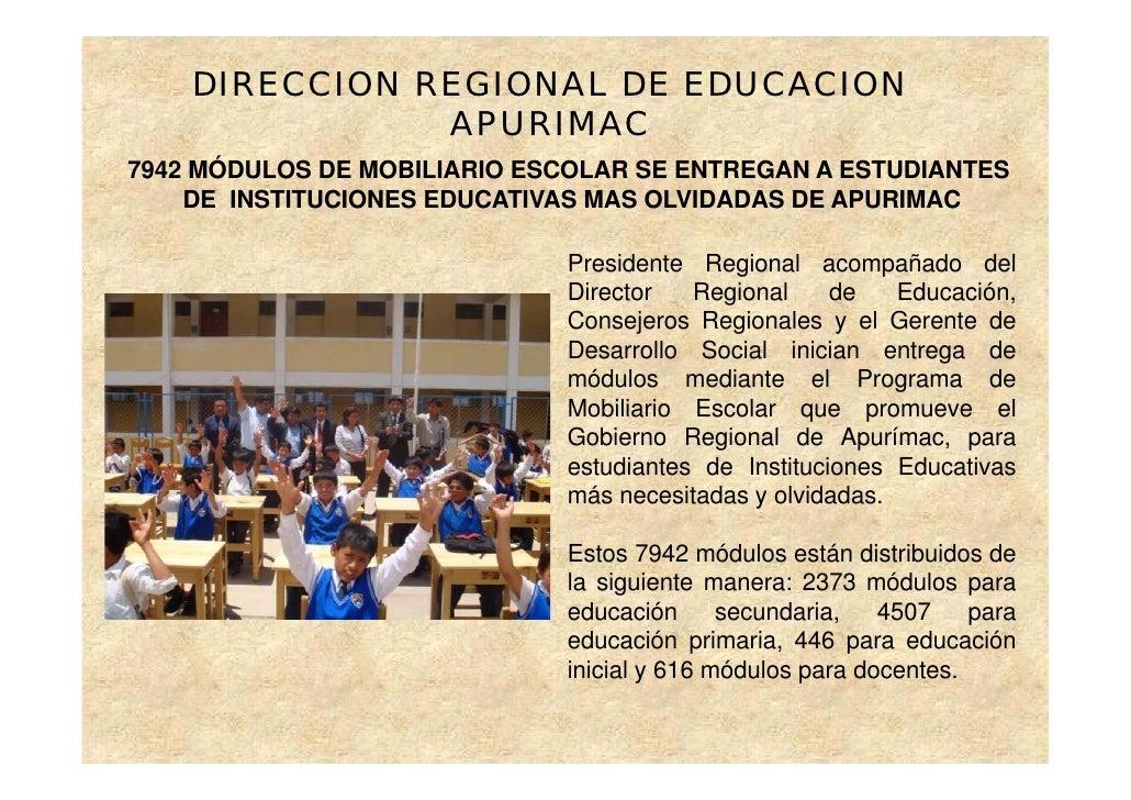DIRECCION REGIONAL DE EDUCACION                APURIMAC 7942 MÓDULOS DE MOBILIARIO ESCOLAR SE ENTREGAN A ESTUDIANTES     D...