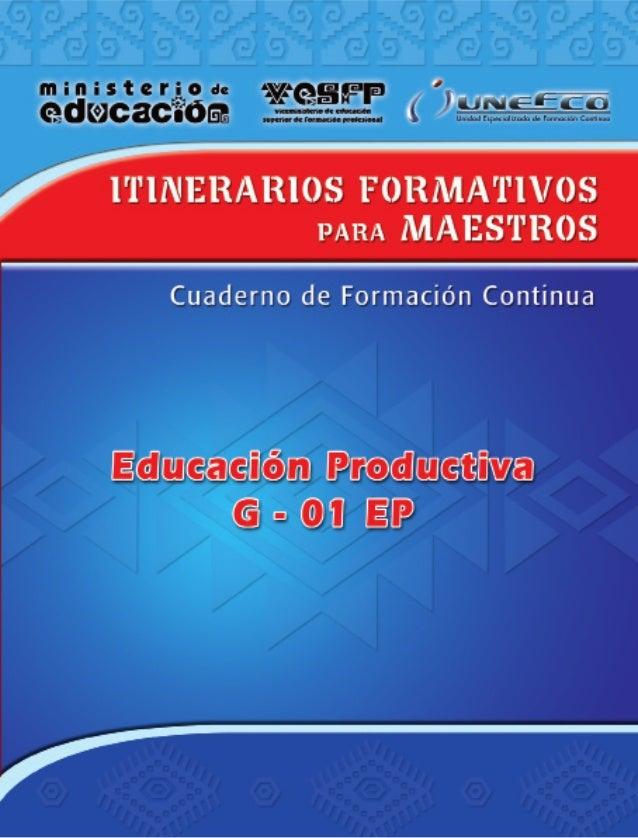 "Cuadernos de Formación Continua G-01/ED    MINISTERIO DE EDUCACIÓN    Cuaderno de Formación Continua    G-01/EP    ""Educac..."