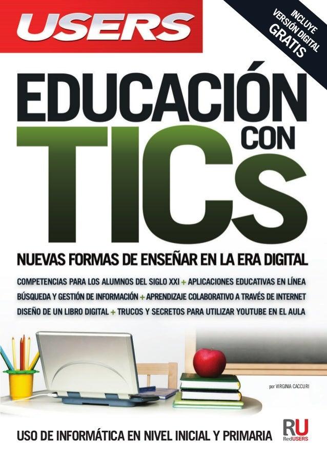 Uso de informática en nivel inicial y primaria Enseñar y aprender con las TICs no es solo un desafío; también es una oport...