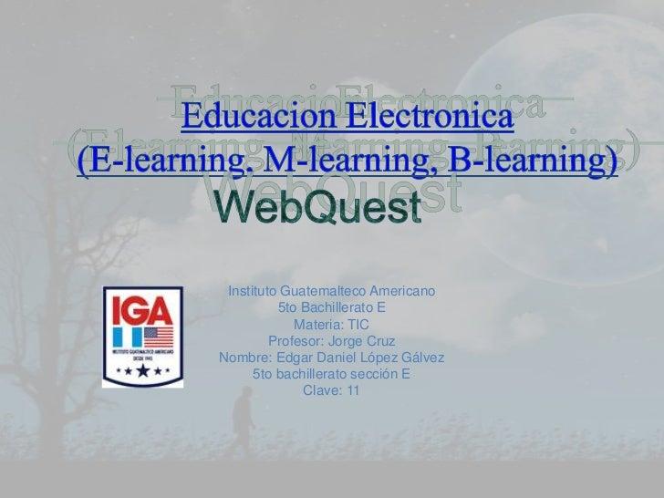 Instituto Guatemalteco Americano          5to Bachillerato E             Materia: TIC         Profesor: Jorge CruzNombre: ...