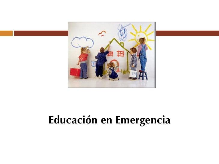 Educación en Emergencia