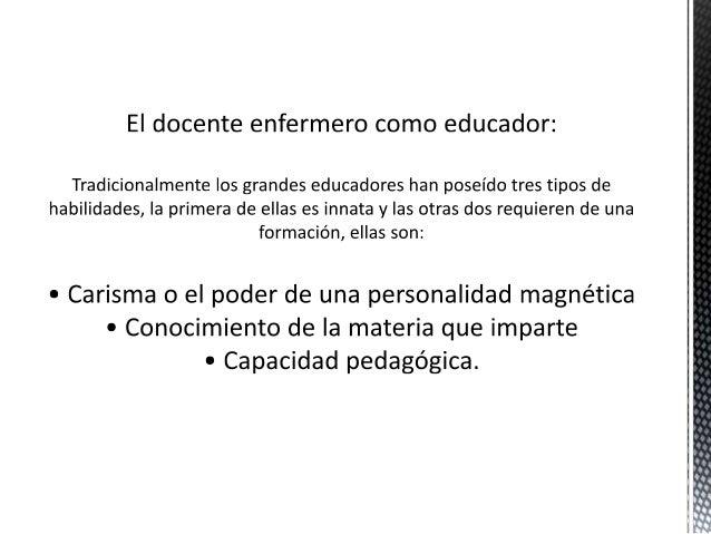 AMBITOS DE EJERCICIOS DE LA PRACTICA DOCENTE EN  ENFERMERIA  a) Organización del ambiente de clase  b) Habilidad de ejecuc...