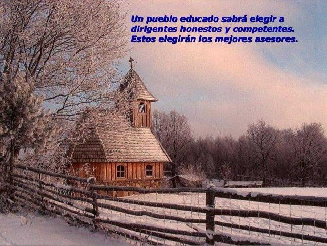 Un pueblo educado sabe muy bien diferenciar unUn pueblo educado sabe muy bien diferenciar un discurso serio de una prédica...