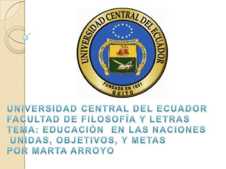 NACIONES UNIDAS EN EL TEMAEDUCATIVO: