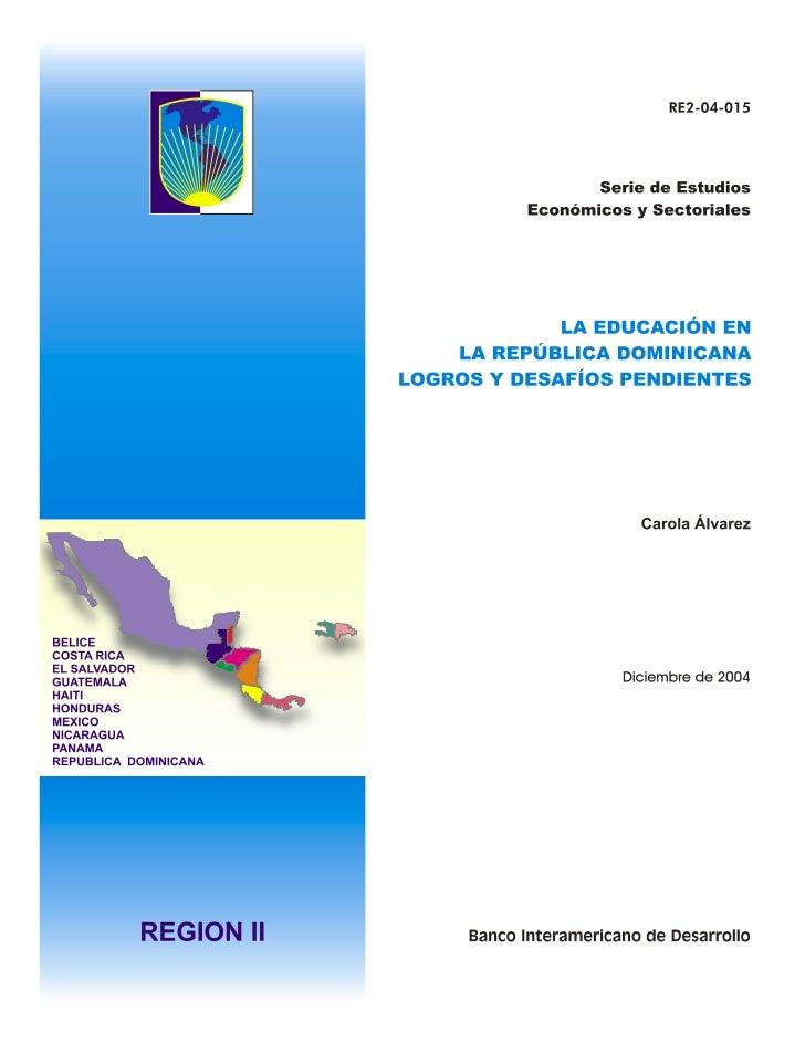 Este documento de discusión no es una publicación oficial del Banco Interamericano de Desarrollo. Su propósito es servir c...
