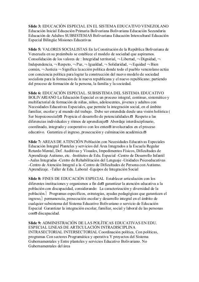 Slide 3: EDUCACIÓN ESPECIAL EN EL SISTEMA EDUCATIVO VENEZOLANO Educación Inicial Educación Primaria Bolivariana Bolivarian...