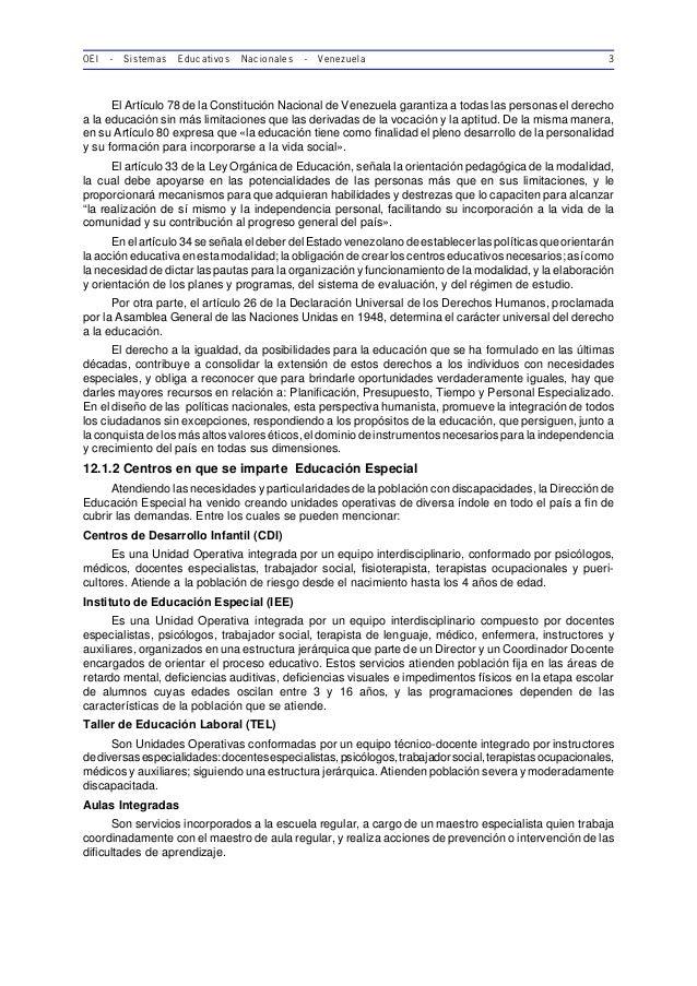 OEI - Sistemas Educativos Nacionales - Venezuela 3 El Artículo 78 de la Constitución Nacional de Venezuela garantiza a tod...