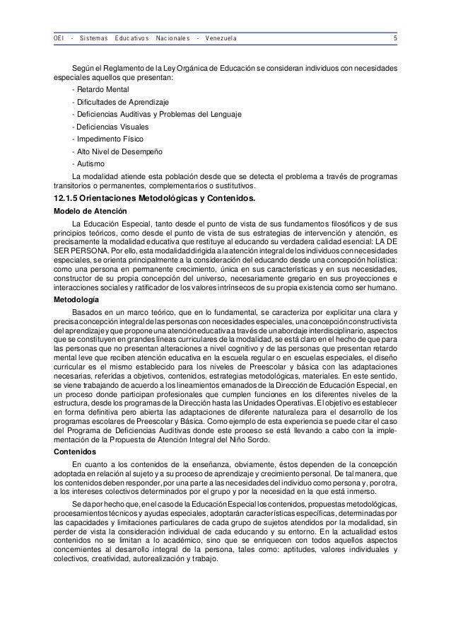 OEI - Sistemas Educativos Nacionales - Venezuela 5 Según el Reglamento de la Ley Orgánica de Educación se consideran indiv...