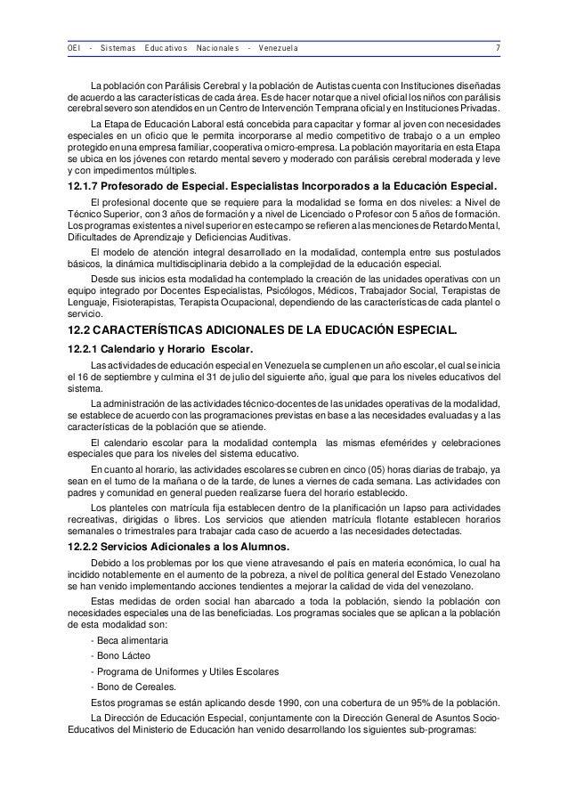 OEI - Sistemas Educativos Nacionales - Venezuela 7 La población con Parálisis Cerebral y la población de Autistas cuenta c...