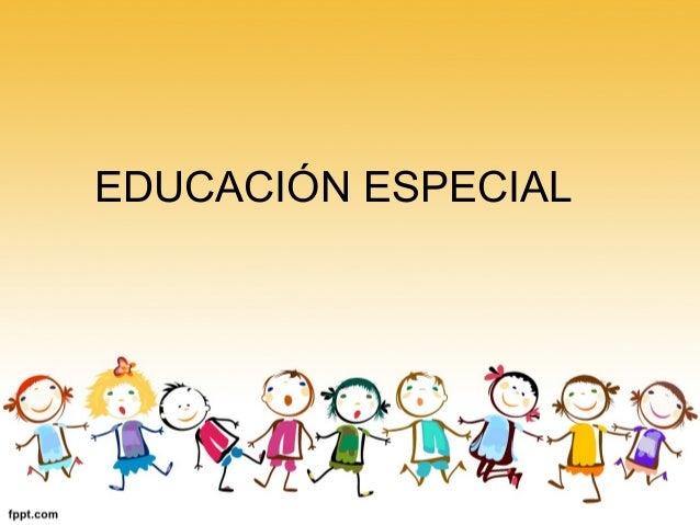 Resultado de imagen para EDUCACION ESPECIAL