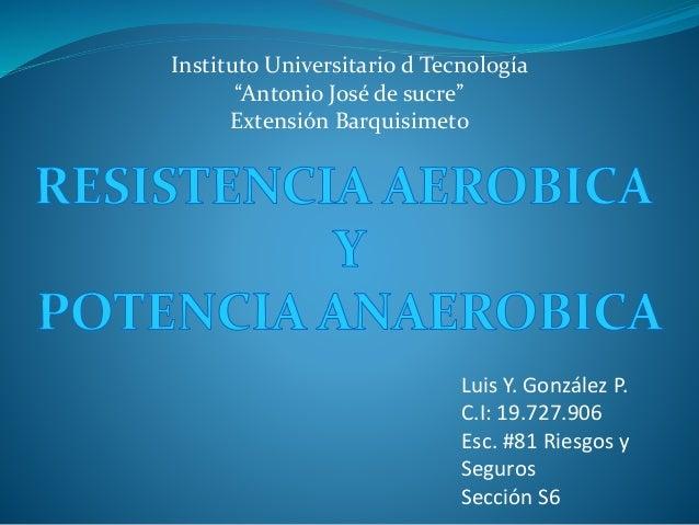 """Instituto Universitario d Tecnología """"Antonio José de sucre"""" Extensión Barquisimeto Luis Y. González P. C.I: 19.727.906 Es..."""