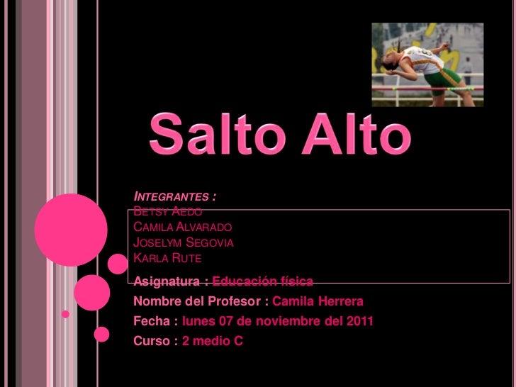 INTEGRANTES :BETSY AEDOCAMILA ALVARADOJOSELYM SEGOVIAKARLA RUTEAsignatura : Educación físicaNombre del Profesor : Camila H...