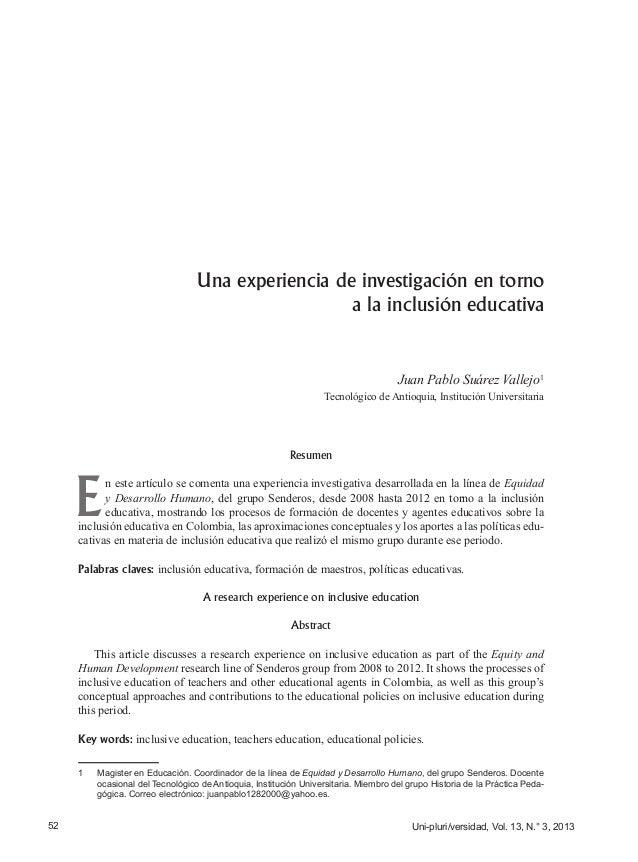 Uni-pluri/versidad, Vol. 13, N.° 3, 201352 Una experiencia de investigación en torno a la inclusión educativa Juan Pablo S...