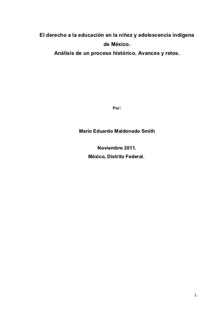 El derecho a la educación en la niñez y adolescencia indígena de México, Mario Eduardo Maldonado Smith