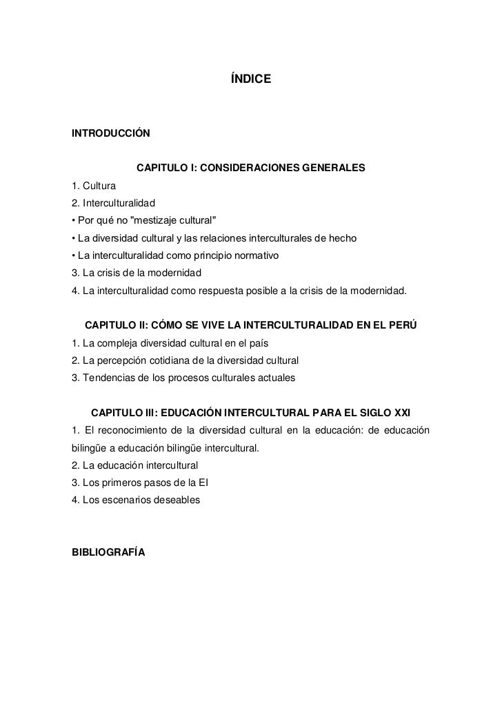 """ÍNDICEINTRODUCCIÓN               CAPITULO I: CONSIDERACIONES GENERALES1. Cultura2. Interculturalidad• Por qué no """"mestizaj..."""