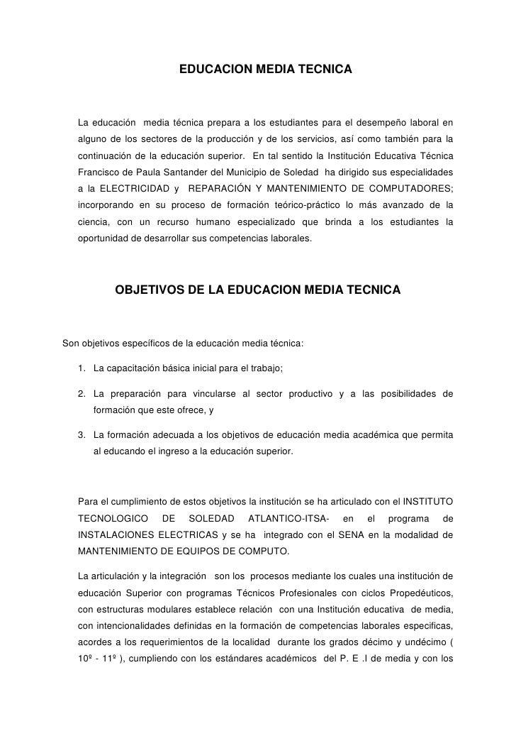 EDUCACION MEDIA TECNICA<br />La educación  media técnica prepara a los estudiantes para el desempeño laboral en alguno de ...