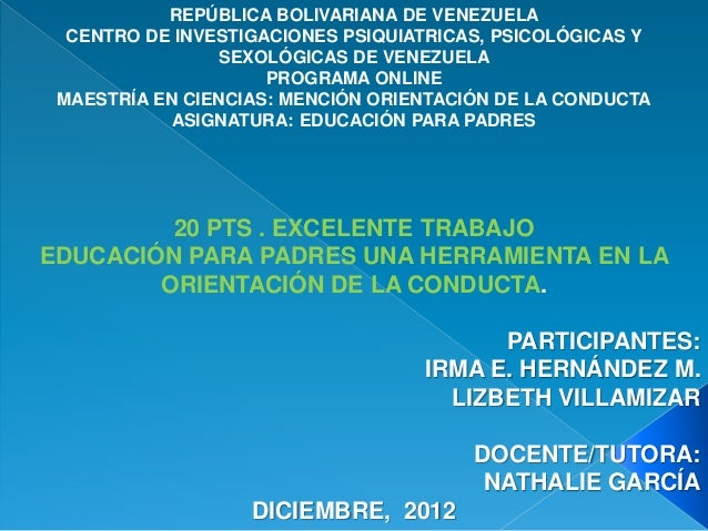 REPÚBLICA BOLIVARIANA DE VENEZUELA  CENTRO DE INVESTIGACIONES PSIQUIATRICAS, PSICOLÓGICAS Y                SEXOLÓGICAS DE ...
