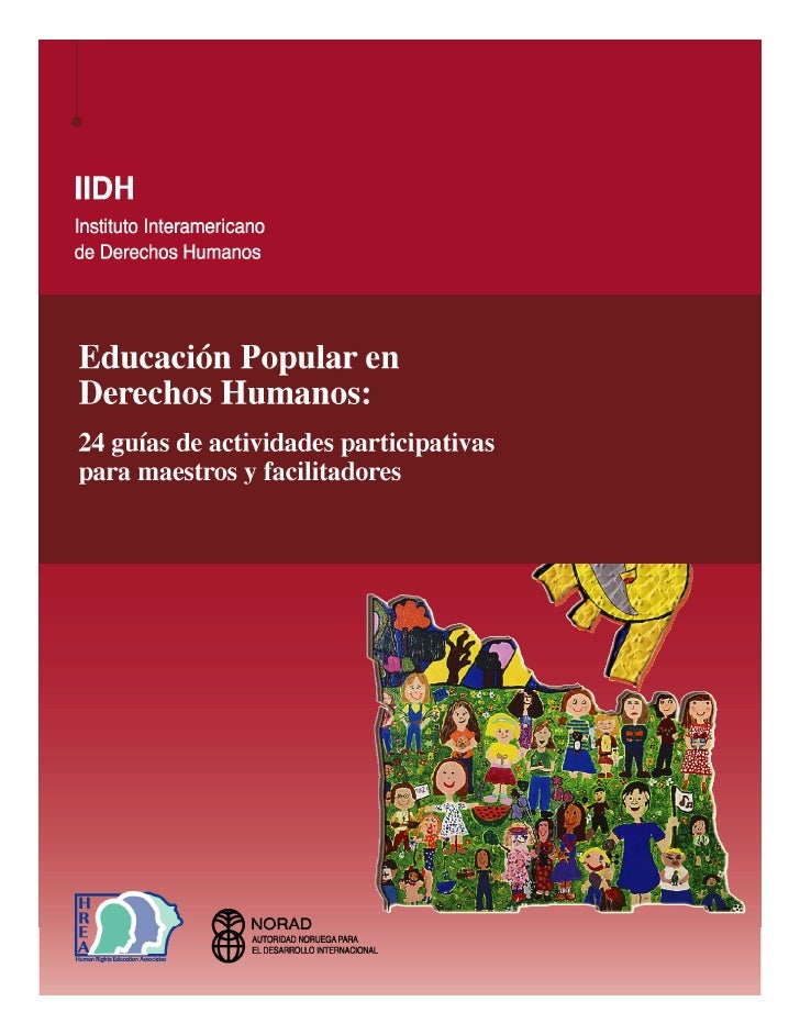 Instituto Interamericano de Derechos HumanosEducación Popular en Derechos Humanos:  24 guías de actividades participativas...