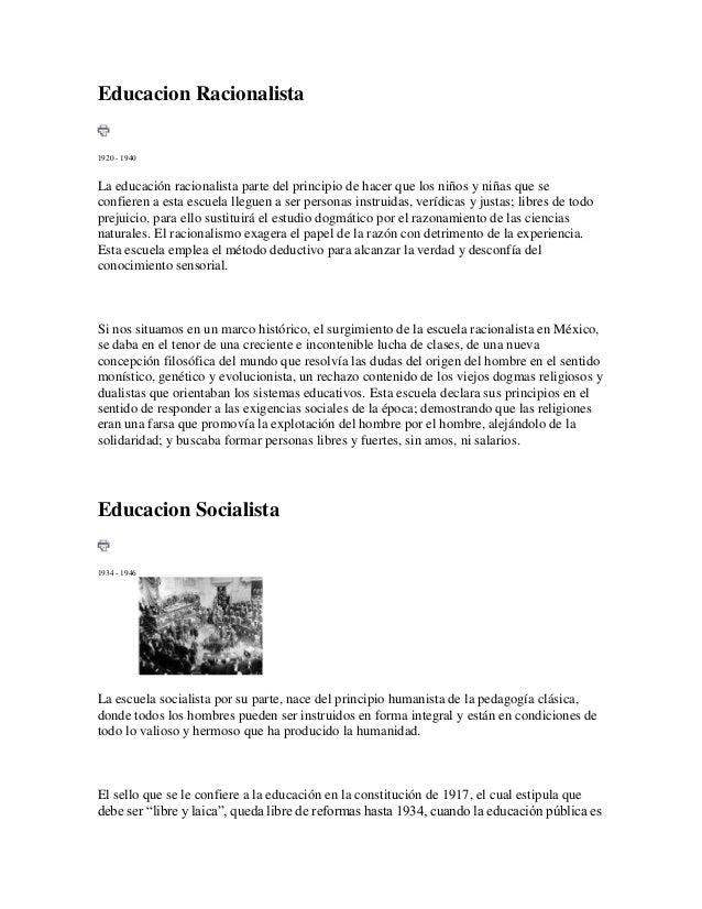 Educacion Racionalista 1920 - 1940  La educación racionalista parte del principio de hacer que los niños y niñas que se co...