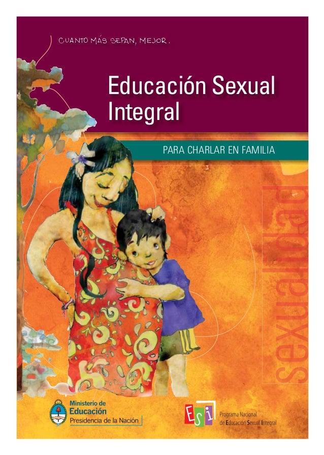 Educación Sexual Integral PARA CHARLAR EN FAMILIA