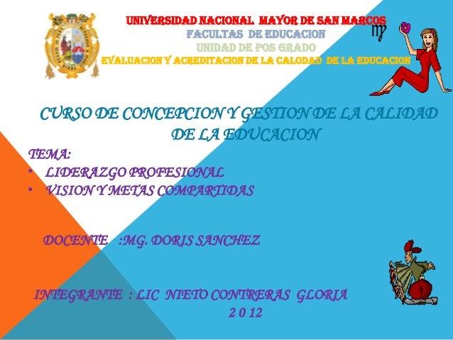 UNIVERSIDAD NACIONAL MAYOR DE SAN MARCOS                       FACULTAS DE EDUCACION                        UNIDAD DE POS ...
