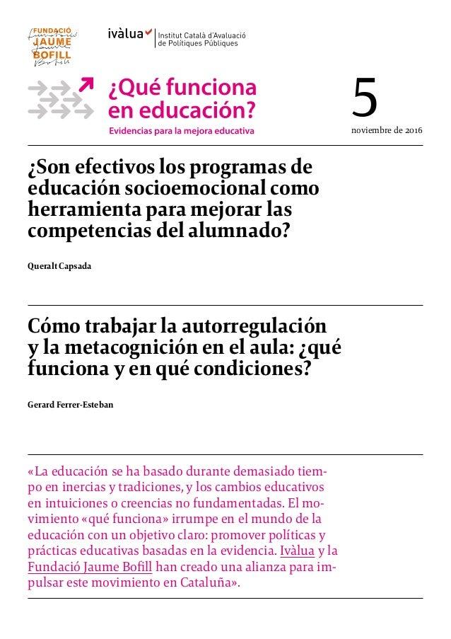 ¿Son efectivos los programas de educación socioemocional como herramienta para mejorar las competencias del alumnado? Quer...