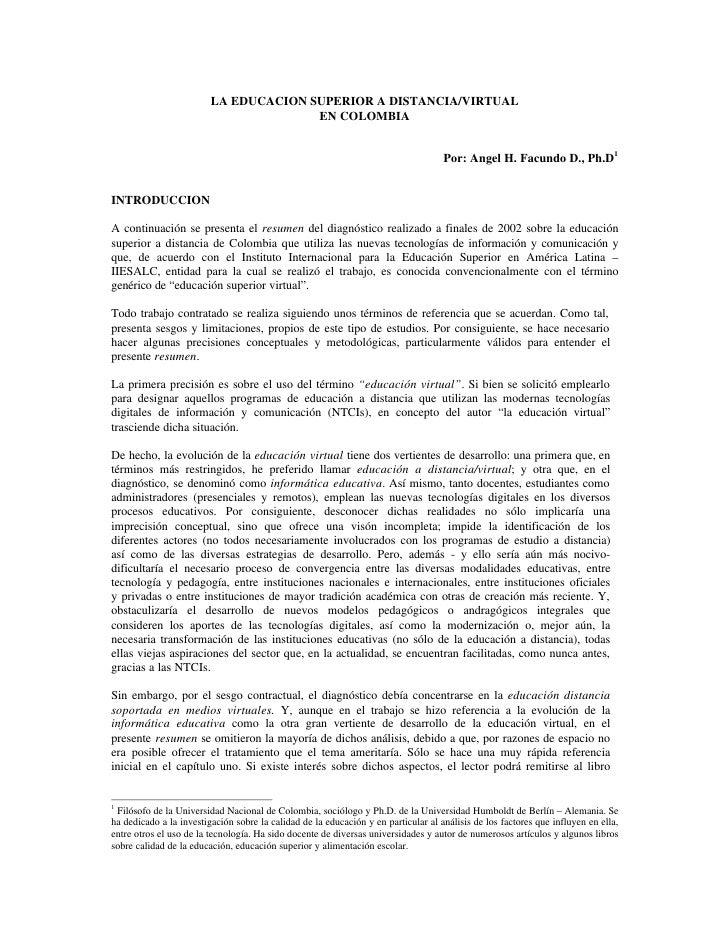 LA EDUCACION SUPERIOR A DISTANCIA/VIRTUAL                                        EN COLOMBIA                              ...
