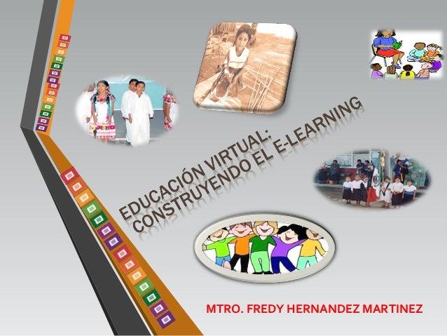 MTRO. FREDY HERNANDEZ MARTINEZ
