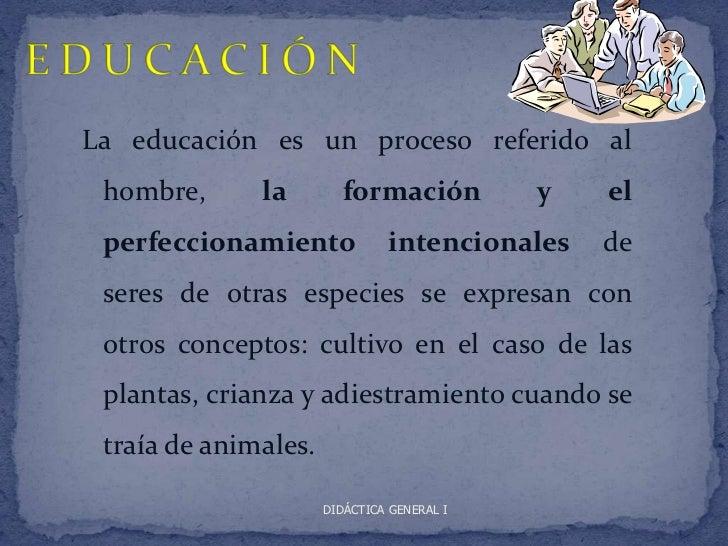 Educacion y didactica Slide 3