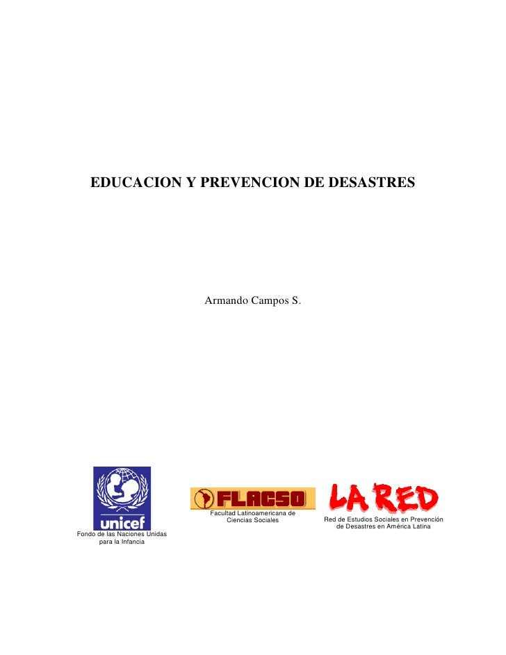 EDUCACION Y PREVENCION DE DESASTRES                                    Armando Campos S.                                  ...
