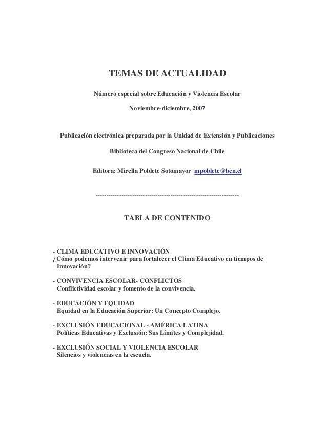 TEMAS DE ACTUALIDAD Número especial sobre Educación y Violencia Escolar Noviembre-diciembre, 2007  Publicación electrónica...