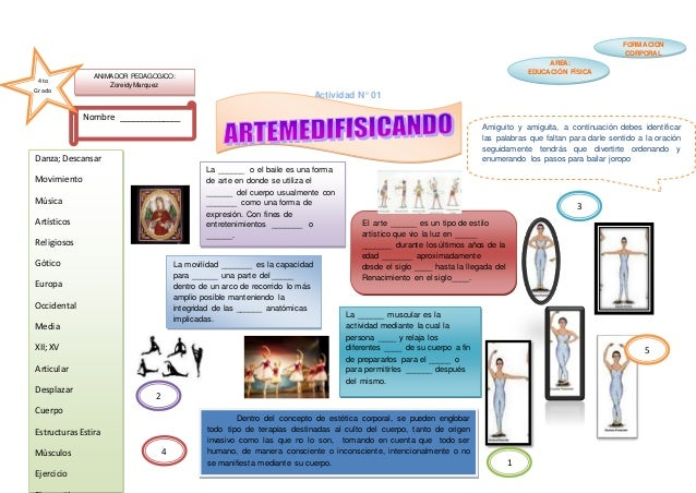 Actividad N° 01 Nombre ______________ AREA: EDUCACIÓN FÍSICA FORMACION CORPORAL ANIMADOR PEDAGOGICO: ZoreidyMarquez 4to Gr...