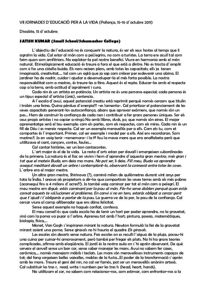 VII JORNADES D´EDUCACIÓ PER A LA VIDA (Pollença, 15-16 d´octubre 2011)Dissabte, 15 d´octubre:SATISH KUMAR (Small School/Sc...