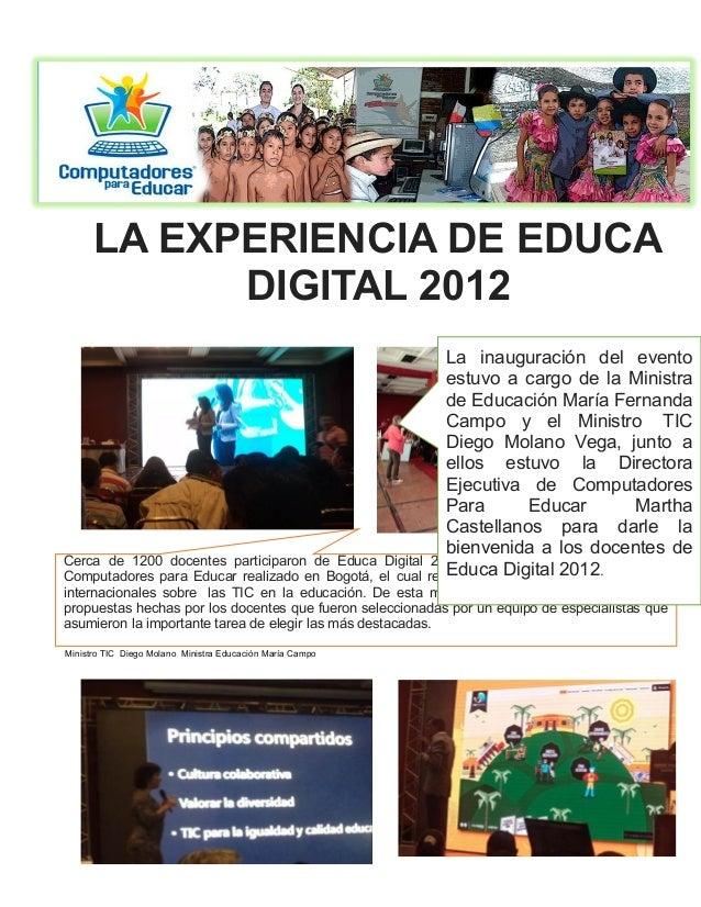 LA EXPERIENCIA DE EDUCA            DIGITAL 2012                                                         La inauguración de...